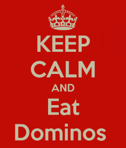 keep-calm-and-eat-dominos