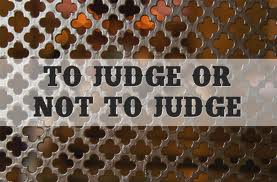 to judge or not to judge